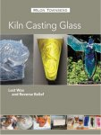 Kiln Casting Glass